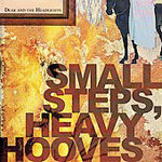Small Steps, Heavy Hooves (CD)