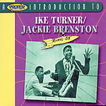 A Proper Introduction To Ike Turner With Jackie Brenston (CD)