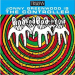 Jonny Greenwood Is The Controller (CD)