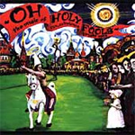 Oh Holy Fools: The Music Of Son, Ambulance And Bright Eyes (CD)