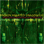 Brokenhearted Dragonflies: Insect Electronica From Southeast Asia (CD)
