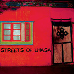 Streets Of Lhasa (CD)