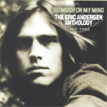 So Much On My Mind: The Eric Andersen Anthology 1969-1980 (CD)