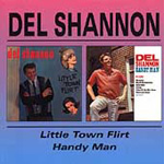 Little Town Flirt/Handy Man (CD)