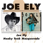 Joe Ely / Honky Tonk Masquerade (CD)