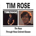 Tim Rose / Through Rose Coloured Glasses (CD)