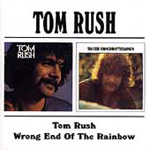 Tom Rush/Wrong End Of The Rainbow (CD)