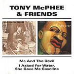 Me And The Devil / I Asked For Water, She Gave Me Gasoline (2CD)