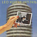 "Leo Kottke 1971-76 ""Did You Hear Me?"" (CD)"