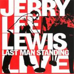Last Man Standing: Jerry Lee Lewis Live (m/DVD) (CD)
