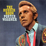 The Rubber Room: The Haunting Poetic Songs Of Porter Wagoner 1966 - 1977 (CD)