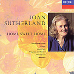 Joan Sutherland - Home Sweet Home (CD)