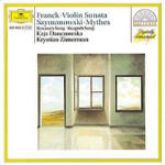 Franck; Szymanowski: Works for Violin and Piano (CD)