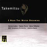 Takemitsu: I hear the water dreaming (CD)