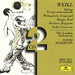 Weill: Mahagonny Songspiel; Happy End; Berlin Requiem; Violin Concerto (CD)
