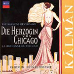 Kálmán: The Duchess of Chicago (CD)