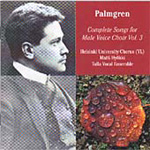 Palmgren: Complete Songs for Male Choir, Volume 3 (CD)
