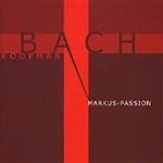 Bach: St Mark Passion (CD)