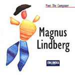 Meet the Composer - Magnus Lindberg (2CD)