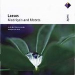 Lassus: Madrigals and Motets (CD)