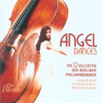 Angel Dances - The 12 Cellists of the BPO (CD)
