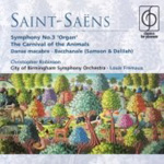 Saint-Saëns: Carnival of the Animals; Symphony No 3 (CD)