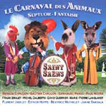 Saint-Saëns: Septet; Carnival Des Animaux (CD)