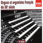 French Organs and Organists of the 20th Century (CD)