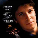Joshua Bell - Voice of the Violin (CD)