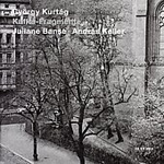 Kurtág: Kafka-Fragmente (CD)
