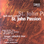 Karlsen: St John Passion (CD)