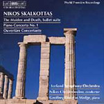 Skalkottas: The Maiden and Death; Piano Concerto No. 1 (CD)