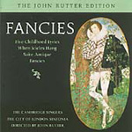 Rutter: Fancies - Choral and Orchestral Works (CD)