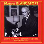 Manuel Blancafort: Complete Piano Works (CD)