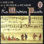 The Golden Age of Music in Picardy (CD)