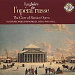 The Glory of Russian Opera (CD)