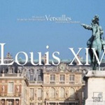 Louis XIV - Music for the Sun King at Versailles (CD)