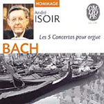 Bach: (5) Concertos for Organ; Fantasia BWV563; Canzona BWV595 (CD)