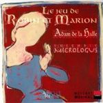 Halle: The Play of Robin and Marion (CD)