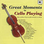Great Moments in Cello Playing (CD)