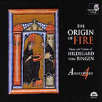 Hildegard von Bingen: The Origin of Fire (CD)