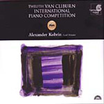 Twelfth Van Cliburn International Piano Competition - Alexander Kobrin (CD)