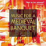 Music for a Medieval Banquet (CD)
