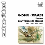 Chopin; Strauss: Cello Sonatas (CD)
