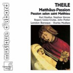 Theile: St Matthew Passion (CD)