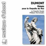 Dumont: Motets for the King's Chapel (CD)