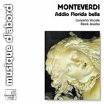 Monteverdi: Addio Florida bella (CD)
