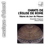 Chants of the Church of Rome - 6th-13th centuries (CD)