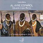 The Spanish Cantada in America (CD)
