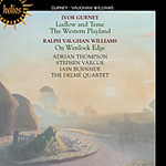 Gurney: Ludlow and Teme; The Western Playland; Vaughan Williams: On Wenlock Edge (CD)